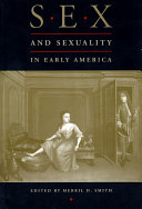 Sex and Sexuality in Early America