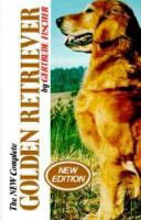 The New Complete Golden Retriever