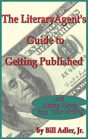 The Literary Agent's Guide to Getting Published