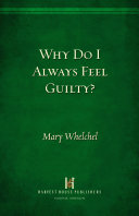 Pdf Why Do I Always Feel Guilty?