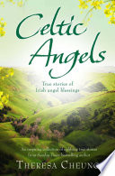 Celtic Angels  : True stories of Irish Angel Blessings