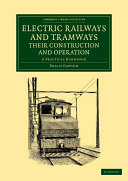 Electric Railways and Tramways  Their Construction and Operation
