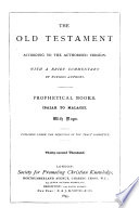 The Old Testament According to the Authorized Version  Prophetical books  Isaiah to Malachi Book