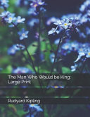 The Man Who Would be King Online Book