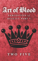 The Art of Blood  Perception of Reality