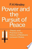 Power And The Pursuit Of Peace Theory And Practice In The History Of Relations Between States