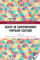 Death in Contemporary Popular Culture