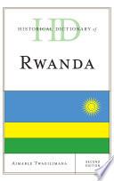 Historical Dictionary of Rwanda Book