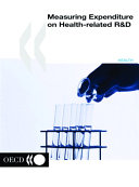 Measuring Expenditure on Health-related R&D.