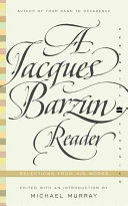 A Jacques Barzun Reader