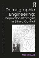 Demographic Engineering: Population Strategies in Ethnic Conflict Pdf/ePub eBook