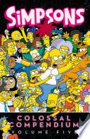 Simpsons Comics Colossal Compendium: