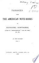Passages from the American Note books of Nathaniel Hawthorne