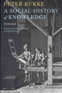 A Social History Of Knowledge Ii From The Encyclopdie To Wikipedia
