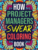 How Project Managers Swear Coloring Book