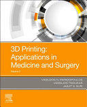 3D Printing  Applications in Medicine and Surgery