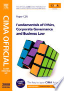 Cima Official Exam Practice Kit Fundamentals of Ethics, Corporate Governance & Business Law: Certificate in Business Accounting