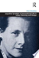 Jaqueline Tyrwhitt  A Transnational Life in Urban Planning and Design Book PDF