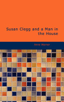 Susan Clegg and a Man in the House