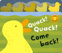Quack  Quack  Come Back