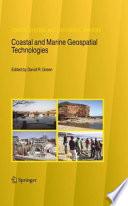 Coastal and Marine Geospatial Technologies Book