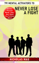 791 Mental Activators to Never Lose a Fight Pdf/ePub eBook