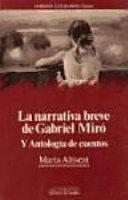 La narrativa breve de Gabriel Miró y antología de cuentos