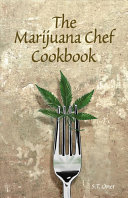 The Marijuana Chef Cookbook