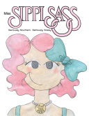 Miss Sippi Sass