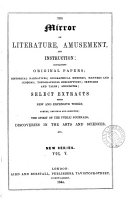THE MIRROR OF LITERATURE AMUSEMENT   AND INSTRUCTION   VOL V
