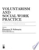 Voluntarism and Social Work Practice