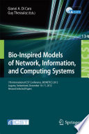Bio Inspired Models Of Network  Information  And Computing Systems