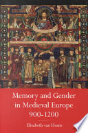 Memory and Gender in Medieval Europe  900 1200 Book