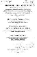 Histoire des Antilles et des colonies françaises, espagnoles, anglaises, danoises et suédoises ...