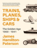 Trains, Planes, Ships and Cars Book