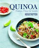 Quinoa  Flakes  Flour   Seeds