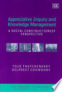 Appreciative Inquiry and Knowledge Management