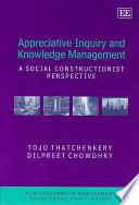 Appreciative Inquiry and Knowledge Management Book
