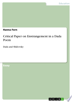 Download Critical Paper on Enstrangement in a Dada Poem online Books - godinez books