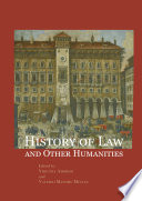 History Of Law And Other Humanities Views Of The Legal World Across The Time