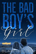 The Bad Boy s Girl Book PDF