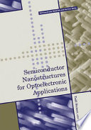 Semiconductor Nanostructures For Optoelectronic Applications Book PDF