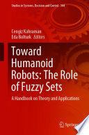 Toward Humanoid Robots  The Role of Fuzzy Sets