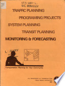 Transportation Planning for Your Community  Monitoring   forecasting