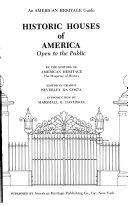 An American Heritage Guide Historic Houses of America