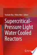 Supercritical-Pressure Light Water Cooled Reactors