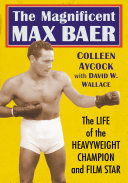 The Magnificent Max Baer