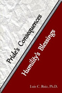 Pride s Consequences and Humility s Blessing