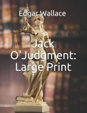 Jack O'Judgment: Large Print Read Online