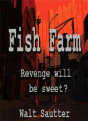 Fish Farm   Revenge Will Be Sweet